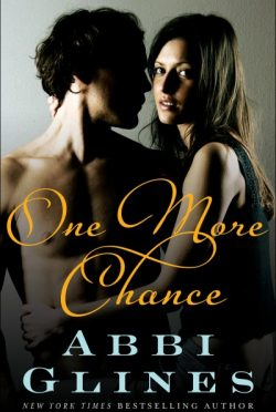 Promo: One More Chance (Chances #2 & Rosemary Beach #8) by Abbi Glines