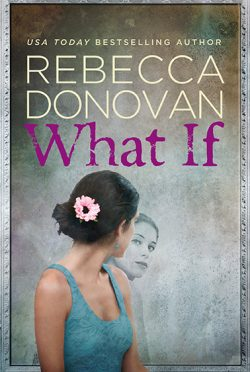 Release Day Blitz: What If by Rebecca Donovan