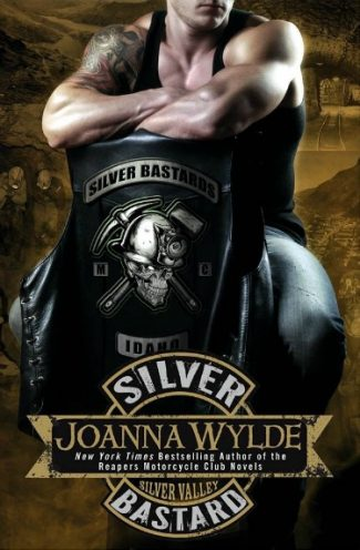 Cover Reveal: Silver Bastard (Silver Valley #1) by Joanna Wylde