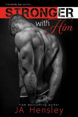 Release Day Blitz & Giveaway: Stronger With Him by J.A. Hensley
