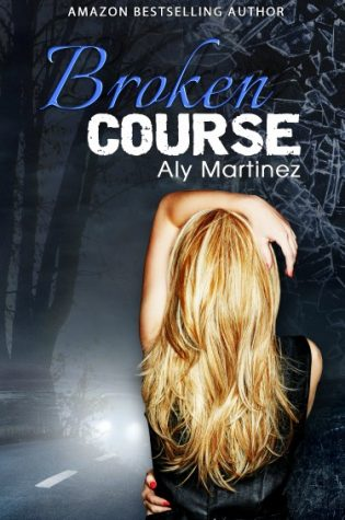 Cover Reveal & Giveaway: Broken Course (Wrecked and Ruined #3) by Aly Martinez
