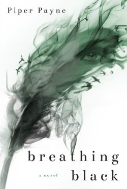Cover Reveal & Giveaway: Breathing Black (The Black and White Duet #1) by Piper Payne