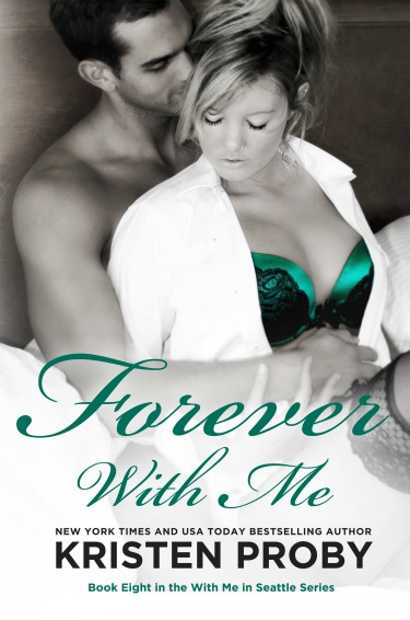 Cover Reveal: Forever with Me (With Me in Seattle #8) by Kristen Proby