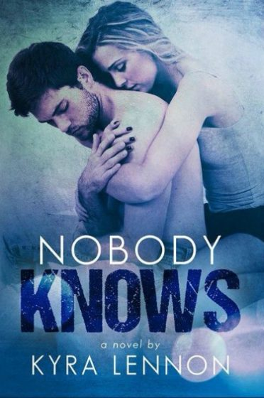 Cover Reveal: Nobody Knows (Razes Hell #1) by Kyra Lennon