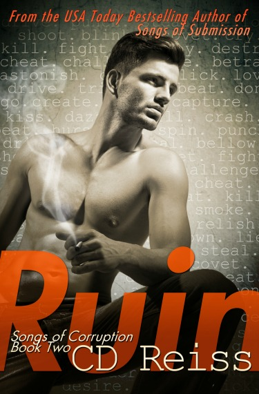Release Day Blitz: Ruin (Songs of Corruption #2) by C.D. Reiss