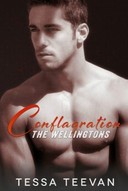 Cover Reveal & Giveaway: Conflagration (The Wellingtons #2) by Tessa Teevan