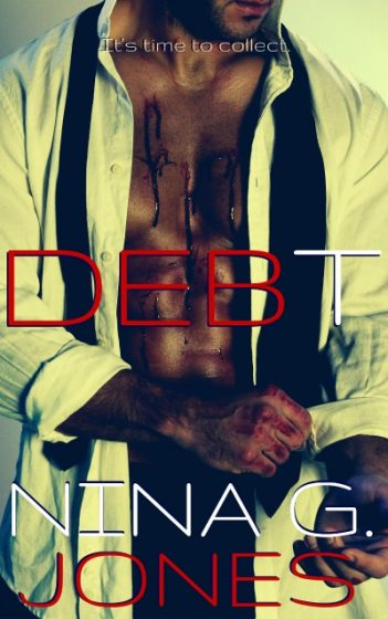 Cover Reveal & Giveaway: Debt by Nina G. Jones