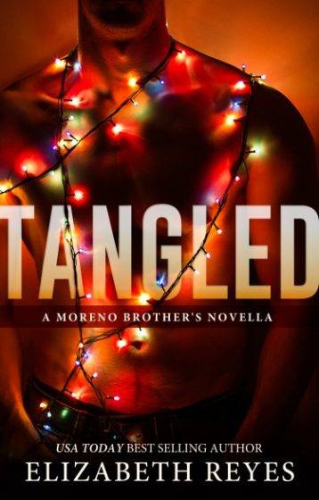 Cover Reveal: Tangled (The Moreno Brothers #5.5)  by Elizabeth Reyes