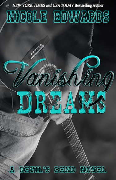 Release Day Blitz & Giveaway: Vanishing Dreams (Devil's Bend #2) by Nicole Edwards