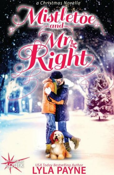 Cover Reveal: Mistletoe and Mr. Right by Lyla Payne
