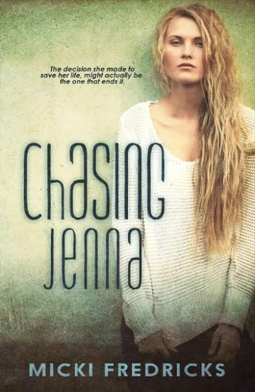 Cover Reveal & Giveaway: Chasing Jenna by Micki Fredricks