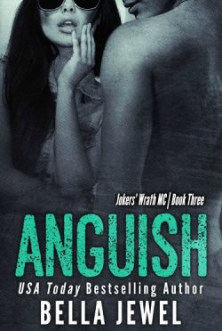 Release Day Blitz: Anguish (Jokers' Wrath MC #3) by Bella Jewel