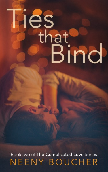 Release Day Blitz: Ties That Bind (Complicated Love #2) by Neeny Boucher