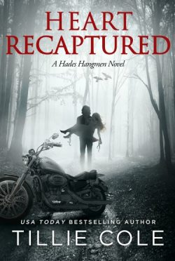 Cover Reveal: Heart Recaptured (Hades Hangmen #2) by Tillie Cole