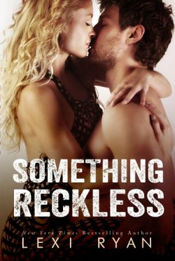 Dual Cover Reveal: Something Reckless & Something Real (Liz & Sam #1-2) by Lexi Ryan