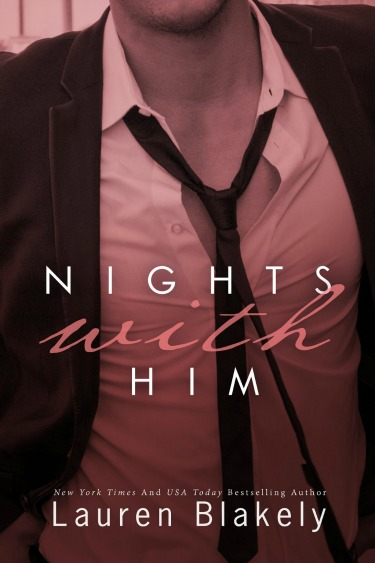 Pre-Release Blitz & Giveaway: Nights with Him (Seductive Nights #4) by Lauren Blakely