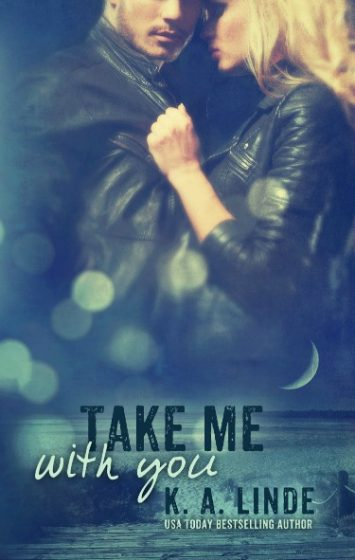 Cover Reveal: Take Me with You (Take Me #2) by K.A. Linde