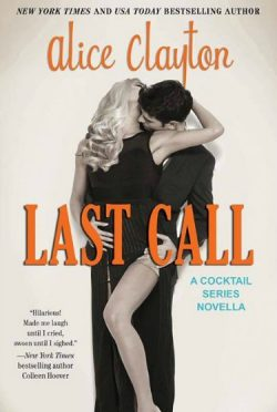 Cover Reveal: Last Call (Cocktail #2.5) by Alice Clayton