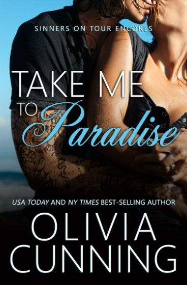 Cover Reveal: Take Me to Paradise (Sinners on Tour Encores #1) by Olivia Cunning