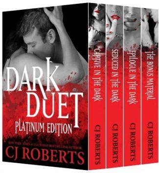 Release Day Launch & Giveaway: Dark Duet: Platinum Edition (The Dark Duet #1-3) by C.J. Roberts