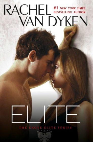 Paperback Launch Day Blast: Elite (Eagle Elite #1) by Rachel Van Dyken