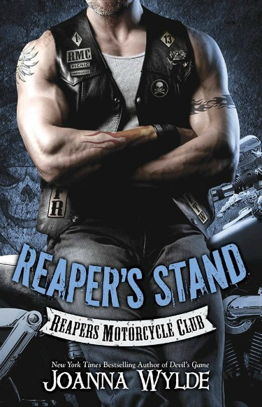 Pre-Release Blitz: Reaper's Stand (Reapers MC #4) by Joanna Wylde