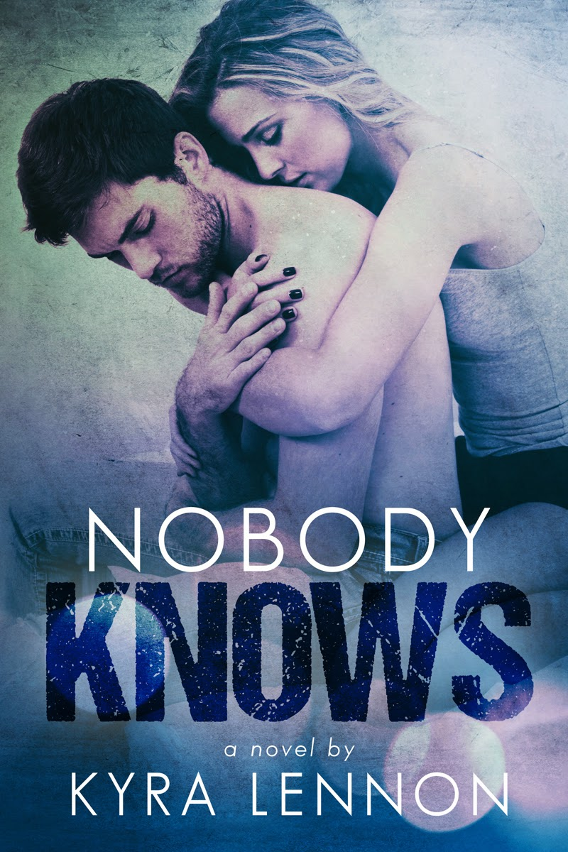 Kyra Lennon's Nobody Knows Ebook Cover