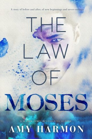 Cover Reveal & Giveaway: The Law of Moses by Amy Harmon