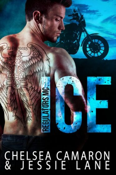 Cover Reveal & Giveaway: Ice (Regulators MC #1) by Chelsea Camaron & Jessie Lane