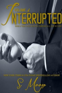 Release Day Blitz & Giveaway: Interrupted Vol. 1 by S. Moose