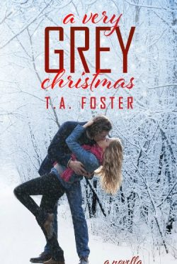 Cover Reveal: A Very Grey Christmas (Kissing Eden #3) by T.A. Foster
