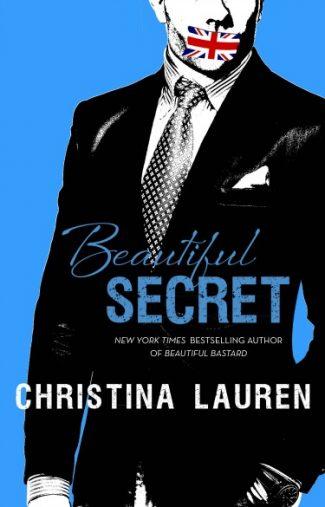 Cover Reveal: Beautiful Secret (Beautiful Bastard #4) by Christina Lauren