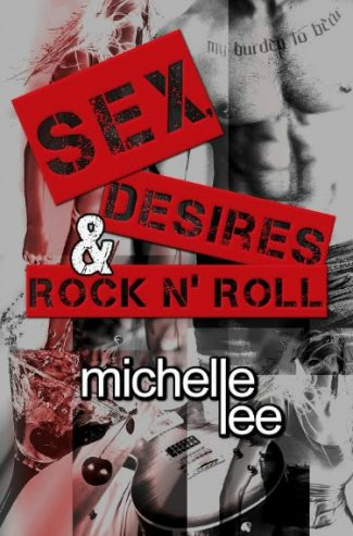 Cover Reveal: Sex, Desires & Rock n Roll (RedemptionTour #1) by Michelle Lee
