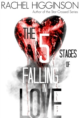 Cover Reveal & Giveaway: The Five Stages of Falling in Love by Rachel Higginson