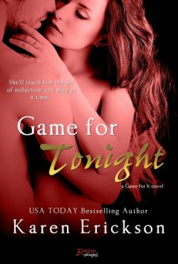 Release Day Blitz & Giveaway: Game for Tonight (Game for It, #3)  by Karen Erickson