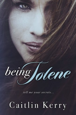 Cover Reveal & Giveaway: Being Jolene (Tell Me #2) by Caitlin Kerry