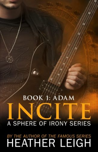 Cover Reveal: Incite (Sphere of Irony #1) by Heather Leigh