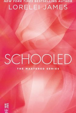 Promo & Giveaway: Schooled (Mastered #2.5) by Lorelei James