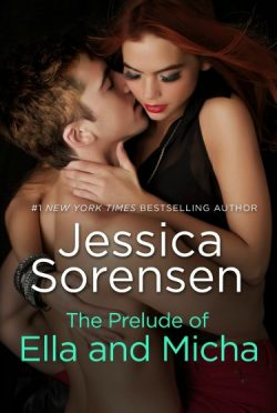 Release Day Blitz & Giveaway: The Prelude of Ella and Micha (The Secret, #0.5)  by Jessica Sorensen