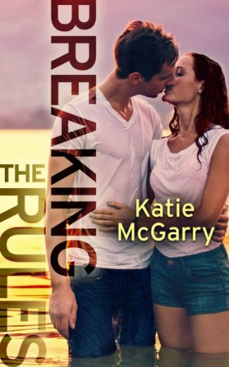 Release Day Launch & Giveaway: Breaking the Rules (Pushing the Limits #1.5) by Katie McGarry