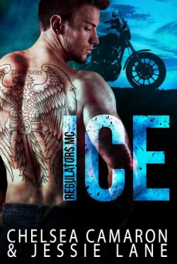 Promo & Giveaway: Ice (Regulators MC #1) by Chelsea Camaron & Jessie Lane