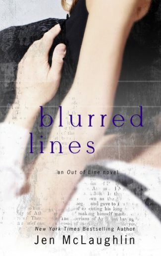 Cover Reveal: Blurred Lines (Out of Line #5)  by Jen McLaughlin