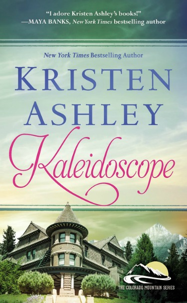 Launch Day Blitz & Giveaway: Kaleidoscope (Colorado Mountain #6) by Kristen Ashley