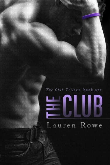 Cover Reveal & Giveaway: The Club (The Club #1) by Lauren Rowe