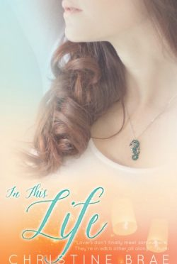Cover Reveal: In This Life by Christine Brae