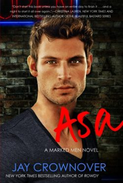 Cover Reveal: Asa (Marked Men #6) by Jay Crownover