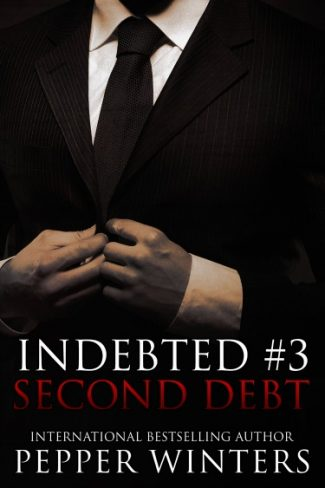 Cover Reveal & Giveaway: Second Debt (Indebted #3) by Pepper Winters