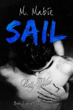 Cover Reveal: Sail (Wake #2) by M. Mabie