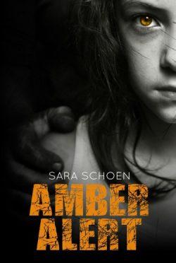 Promo: Amber Alert (Amber Alert #1) by Sara Schoen