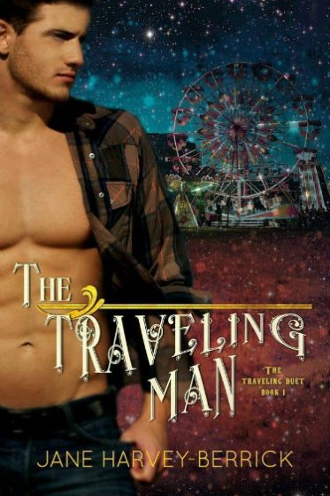 Cover Reveal & Giveaway: The Traveling Man (Traveling #1) by Jane Harvey-Berrick